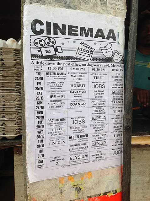 Cinemaa is a video hall in McLeod Ganj, a small hill station near Dharamshala in Himachal Pradesh